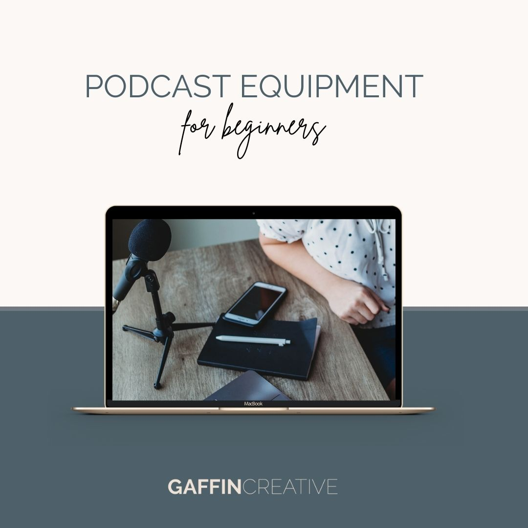 Podcast Equipment for Beginners