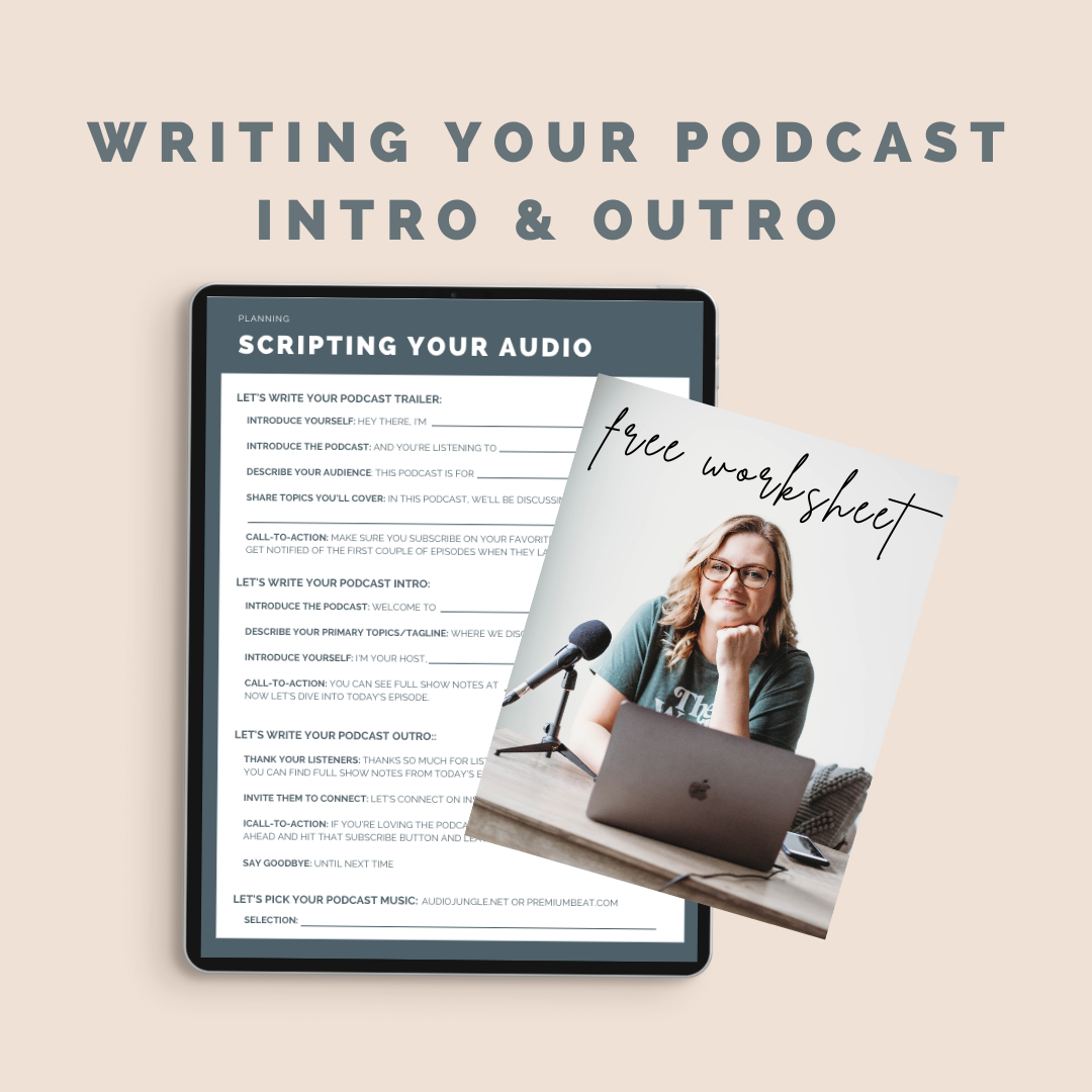 What to Include in Your Podcast Intro and Outro
