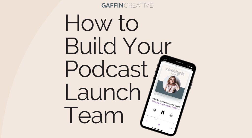 How to Build Your Podcast Launch Team