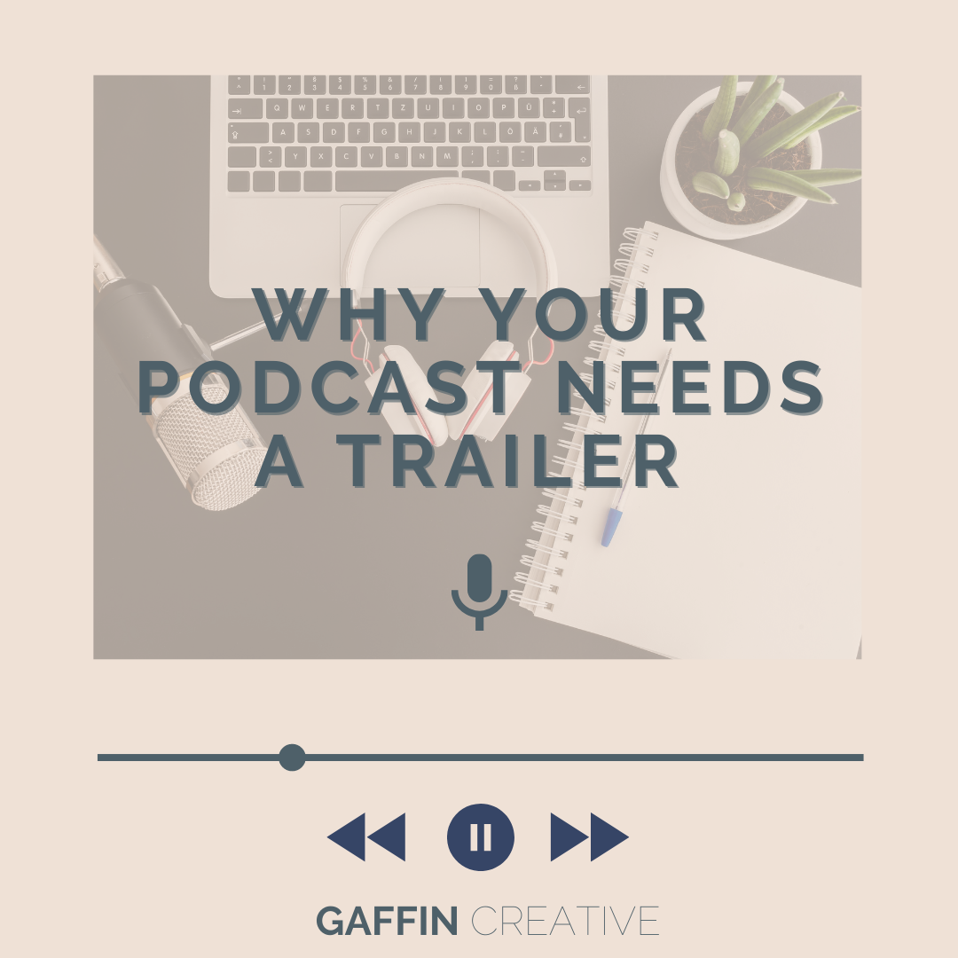 Why Your Podcast Needs a Trailer