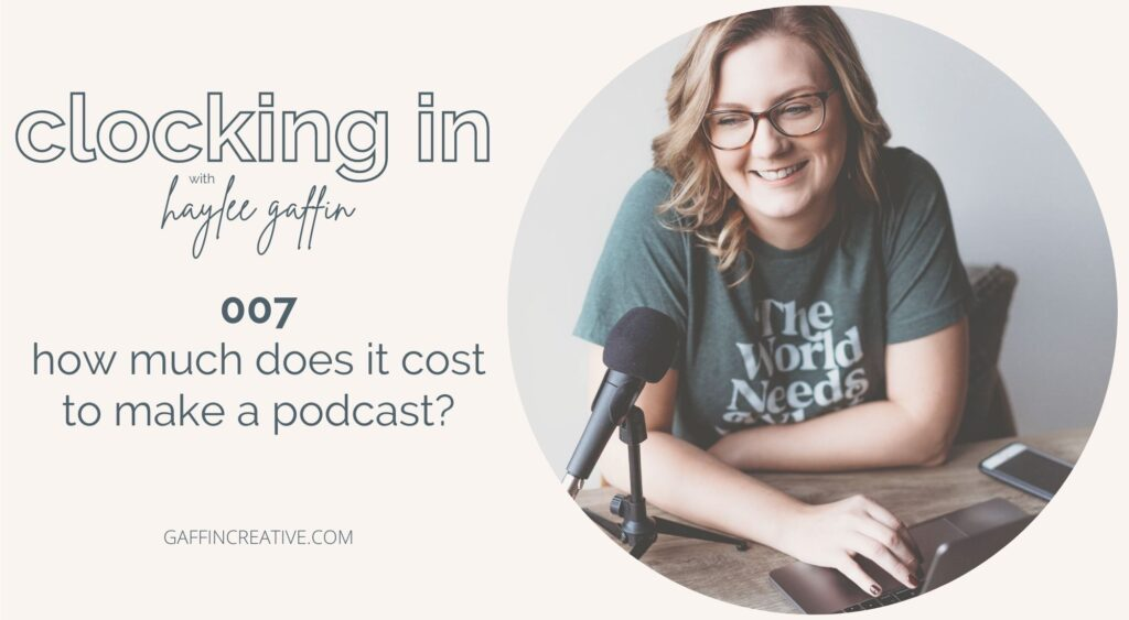 how much does it cost to make a podcast