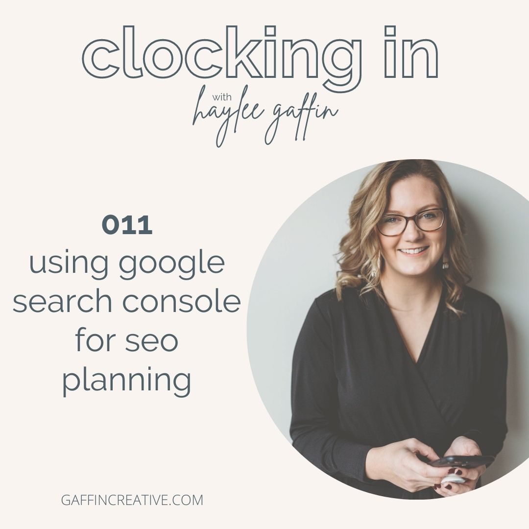 Episode 011: Using Google Search Console for SEO Planning