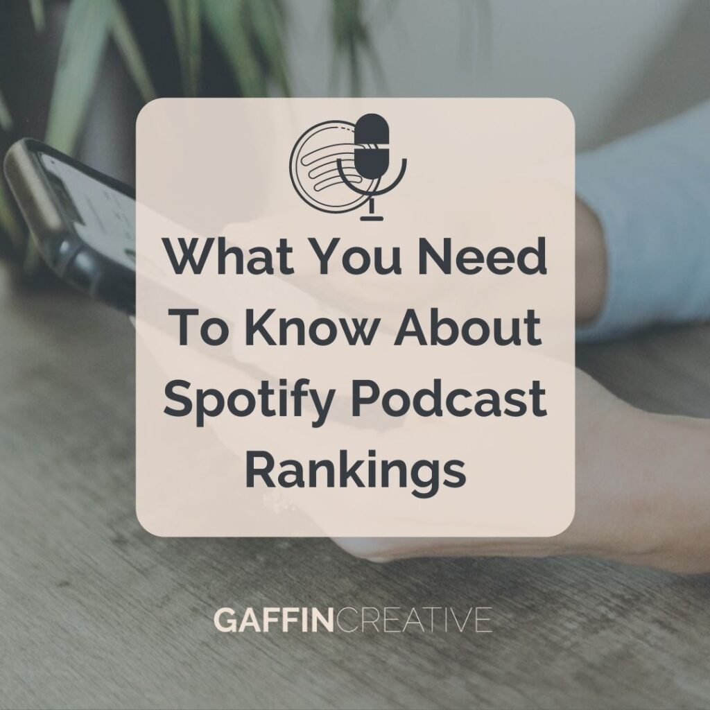What You Need to Know about Spotify Podcast Rankings