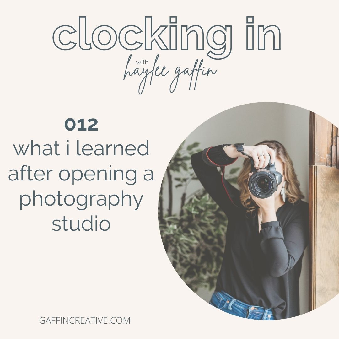 Episode 012: What I Learned After Opening a Photography Studio