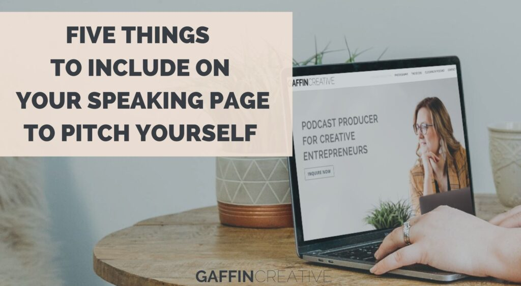 5 Things To Include on Your Speaking Page to Pitch Yourself