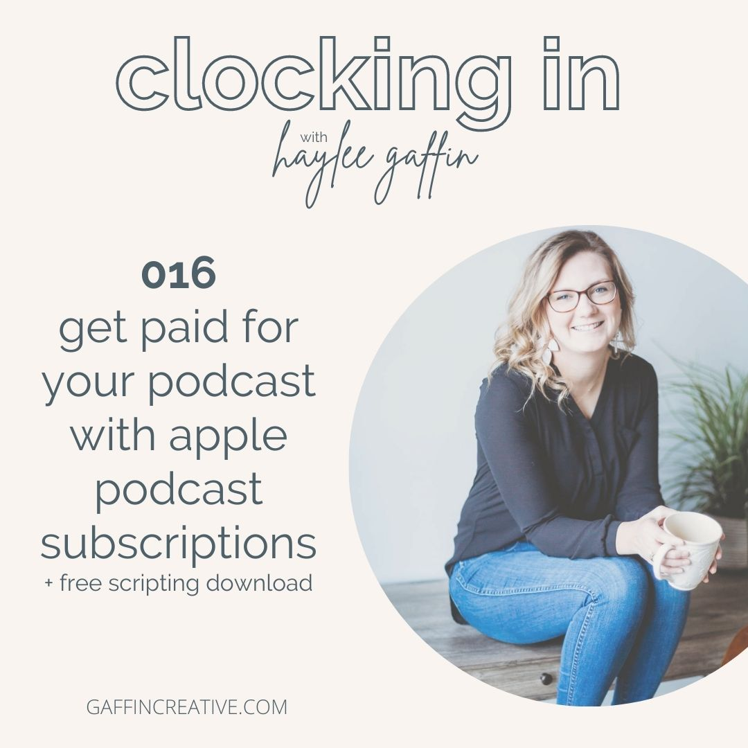 Episode 016: Get Paid for Your Podcast with Apple Podcast Subscriptions