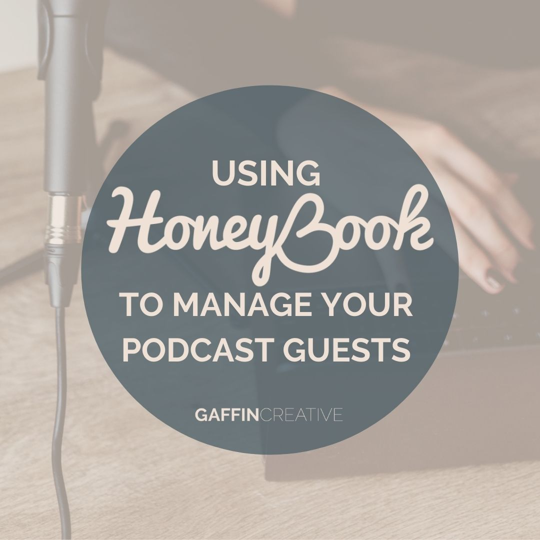 Using Honeybook to Manage Your Podcast Guests