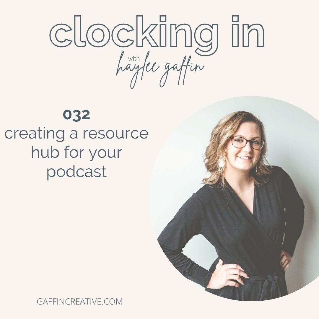 Episode 032: Creating a Resource Hub for Your Podcast