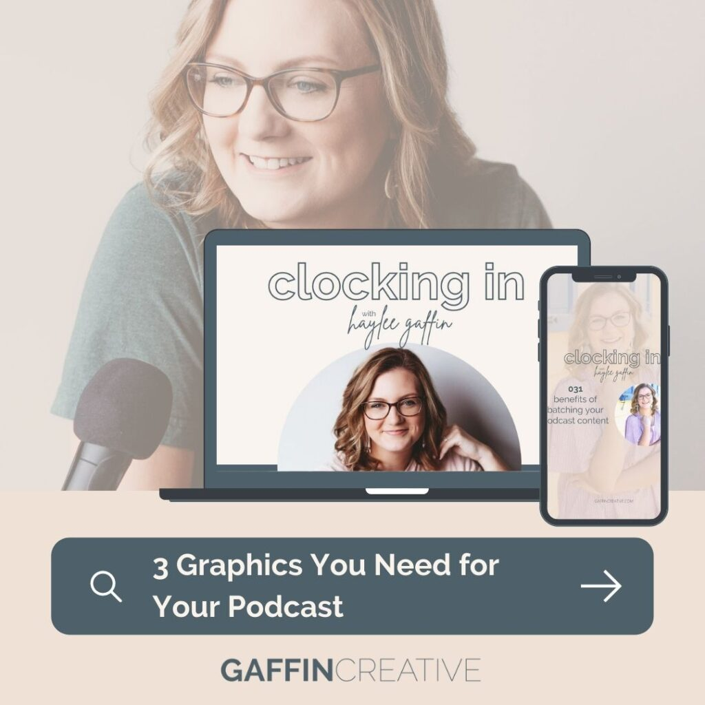 3 graphics you need for your podcast