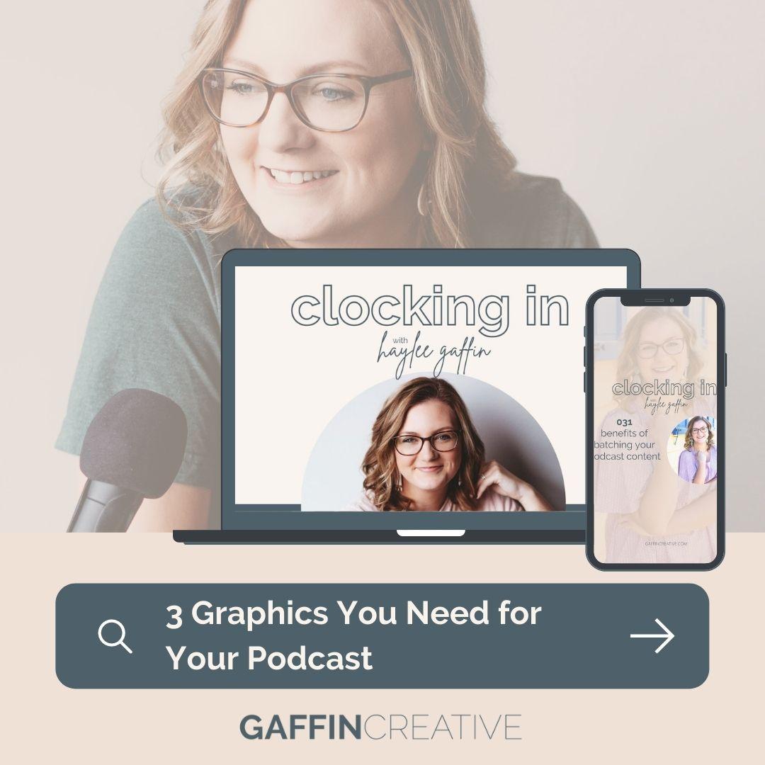 Three Graphics Your Podcast Needs